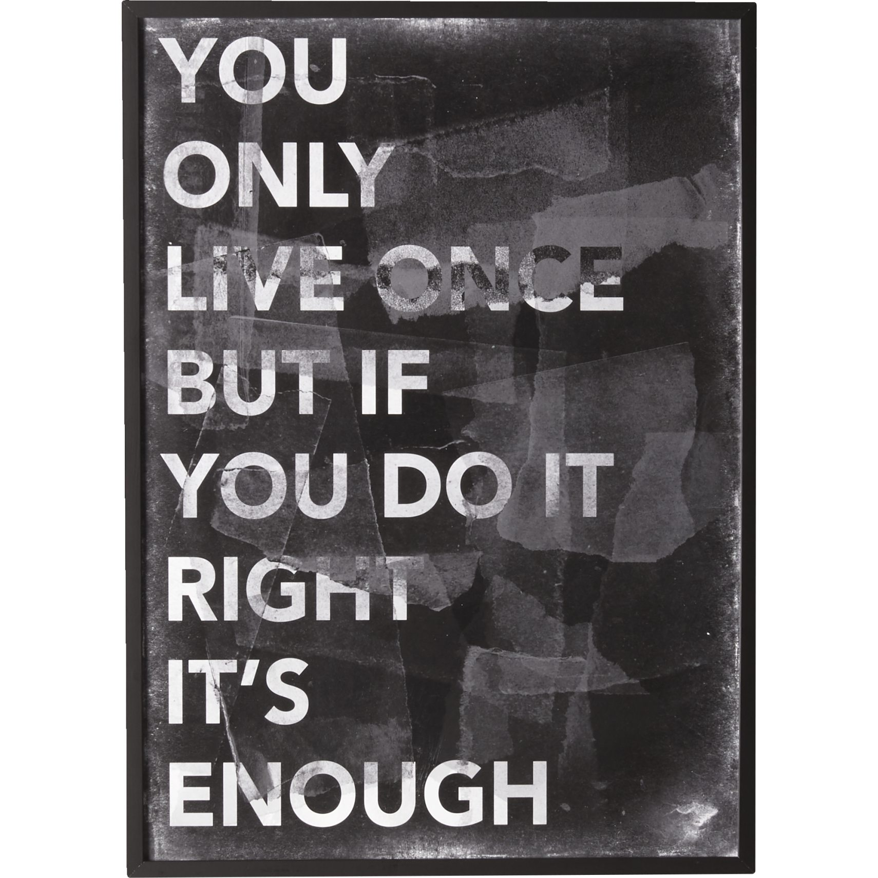 You Only Live Once Plakat med ramme 50 x 70 cm -